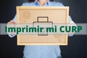 Imprimir CURP en su nuevo formato